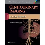 Genitourinary Imaging: A Core Review First Edition