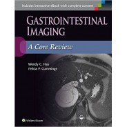 Gastrointestinal Imaging: A Core Review First Edition