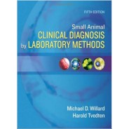 Small Animal Clinical Diagnosis by Laboratory Methods, 5e 5th Edition