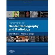 Essentials of Dental Radiography and Radiology, 5e 5th Edition