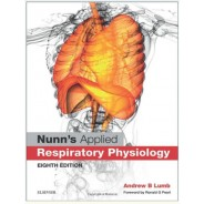 Nunn's Applied Respiratory Physiology, 8e 8th EditionNunn's Applied Respiratory Physiology, 8e 8th Edition
