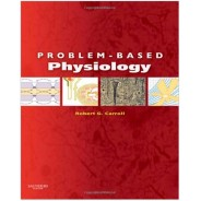 Problem-Based Physiology, 1e 1st Edition