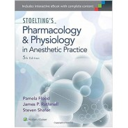Stoelting's Pharmacology & Physiology in Anesthetic Practice Fifth Edition
