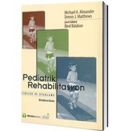 Pediatrik Rehabilitasyon, İlke ve Uygulama