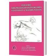Pediatrik Nöromusküler Hastalıklarda Fizyoterapi ve Rehabilitasyon