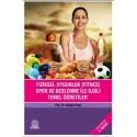 Fiziksel Uygunluk (Fitnes) Spor Beslenme İle İlgili Temel Öğretiler