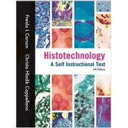 Histotechnology, A Self-Instructional Text, 4th Edition
