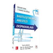 Basitleştirilmiş Anestezi Ekipmanları