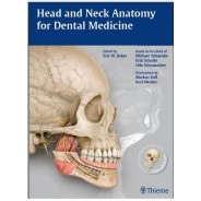 Head and Neck Anatomy for Dental Medicine Pap/Psc Edition