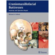 Craniomaxillofacial Buttresses: Anatomy and Operative Repair 1st Edition