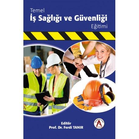 Temel İş Sağlığı ve Güvenliği Eğitimi