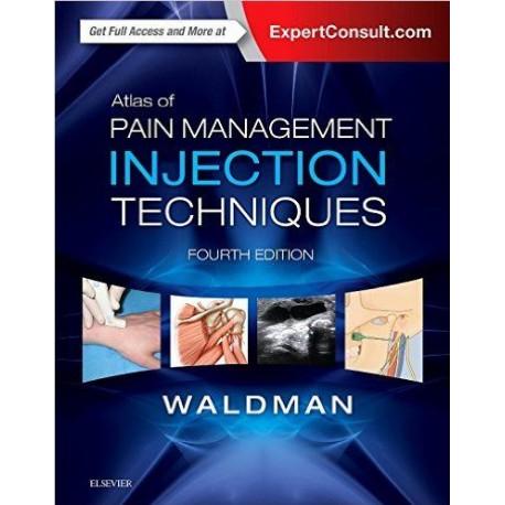 Atlas of Pain Management Injection Techniques, 4e