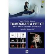 Tomografi ve Pet-Ct Hasta Hazırlık ve Çekim Pozisyonları