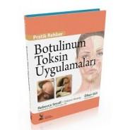 Botulinum Toksin Uygulamaları Pratik Rehberi (BOTOX)