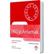 EKG'yi Anlamak (Uygulamalı Kılavuz)