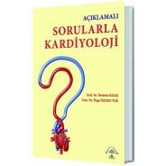 Açıklamalı Sorularla Kardiyoloji