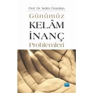 Günümüz Kelâm/İnanç Problemleri