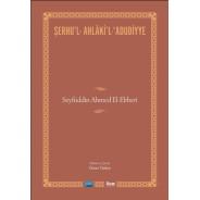 SERHUL-AHLAKiL-ADUDiYYE-Seyfuddin Ahmed El-Ebheri