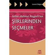Sultan Mahmut Kaşgarlı'nın Şiirlerinden Seçmeler