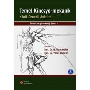 Temel Kinezyo-Mekanik Klinik Örnekli Anlatım