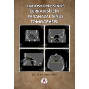 Endoskopik Sinüs Cerrahisi İçin Paranazal Sinüs Tomografisi