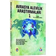 AVRASYA ALEVİLİK ARAŞTIRMALARI - I