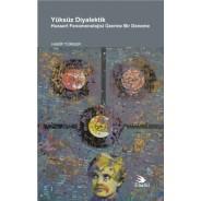 YÜKSÜZ DİYALEKTİK Husserl Fenomenolojisi Üzerine Bir Deneme
