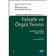 FELSEFE VE ÖRGÜT TEORİSİ - PHILOSOPHY AND ORGANIZATION THEORY