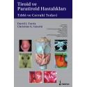 Tiroid ve Paratiroid Hastalıkları Tıbbi ve Cerrahi Tedavi