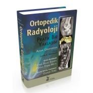 Ortopedik Radyoloji: Pratik Bir Yaklaşım