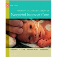 Merenstein & Gardner's Handbook of Neonatal Intensive Care, 8th Edition