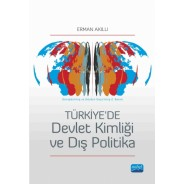 Türkiye'de Devlet Kimliği ve Dış Politika