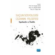 Suçun Sosyolojisi, Cezanın Felsefesi - Uygulamalar ve Örnekler