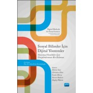 SOSYAL BİLİMLER İÇİN DİJİTAL YÖNTEMLER - DIGITAL METHODS FOR SOCIAL SCIENCE