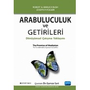 ARABULUCULUK ve GETİRİLERİ / The Promise of Mediation