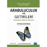ARABULUCULUK ve GETİRİLERİ / The Promise of Mediation