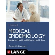 Medical Epidemiology: Population Health and Effective Health Care