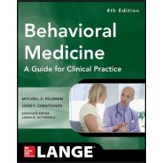 Behavioral Medicine A Guide For Clinical Practice Paperback – 2014
