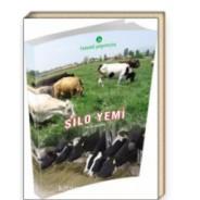 Silo Yemi (Öğretim-Öğrenim ve Uygulama Önerileri) El Kitabı