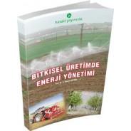 Bitkisel Üretimde Enerji Yönetimi