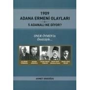 1909 Adana Ermeni Olayları 5 Adanalı Ne Diyor