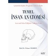 Çekirdek Eğitim Programı Çerçevesinde Temel İnsan Anatomisi: Anatomi Atlası Eşliğinde Çalışma Notu