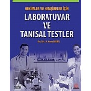 Hekimler ve Hemşireler İçin Laboratuvar ve Tanısal Testler