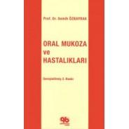 Oral Mukoza ve Hastalıkları