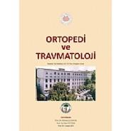 Ortopedi ve Travmatoloji İstanbul Tıp Fakültesi 185. Yıl Ders Kitapları Serisi