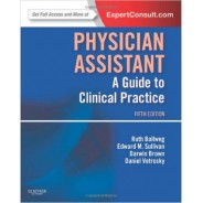 Physician Assistant: A Guide to Clinical Practice, 5th Edition
