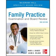 Family Practice Examination and Board Review, 3rd Edition