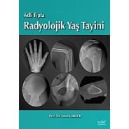 Adli Tıpta Radyolojik Yaş Tayini