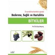 Bitkiler Beslenme, Sağlık ve Hastalıkta