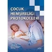 Çocuk Hemşireliği Protokolleri